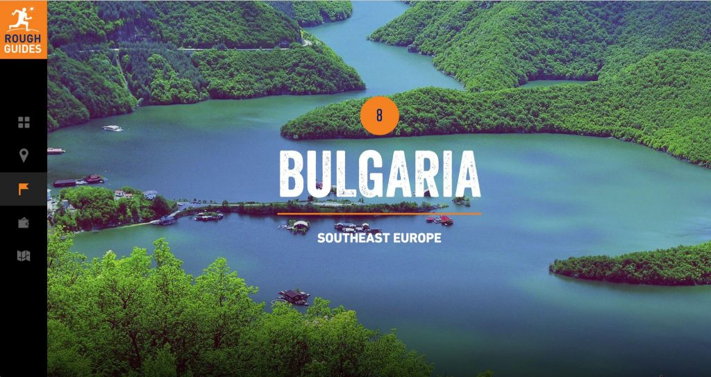 Bulgaria was listed in Rough Guide's Top 10 Countries to visit in 2014